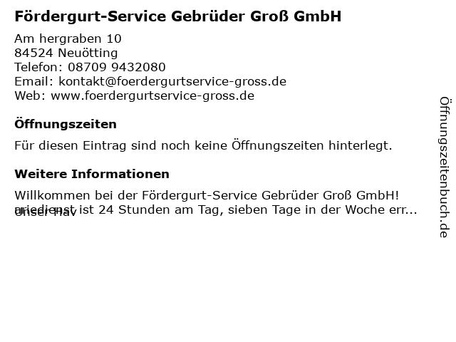 Fördergurt-Service Gebrüder Groß GmbH in Neuötting: Adresse und Öffnungszeiten