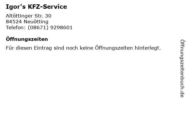 Igor's KFZ-Service in Neuötting: Adresse und Öffnungszeiten