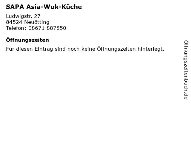 SAPA Asia-Wok-Küche in Neuötting: Adresse und Öffnungszeiten