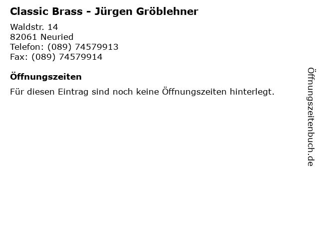 Classic Brass - Jürgen Gröblehner in Neuried: Adresse und Öffnungszeiten