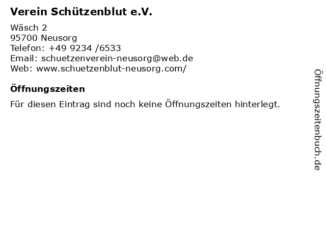 Verein Schützenblut e.V. in Neusorg: Adresse und Öffnungszeiten