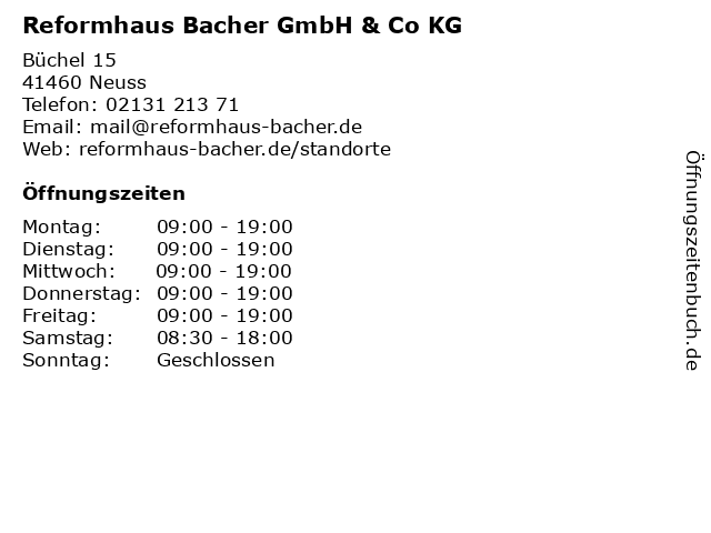 Reformhaus Bacher GmbH & Co KG in Neuss: Adresse und Öffnungszeiten
