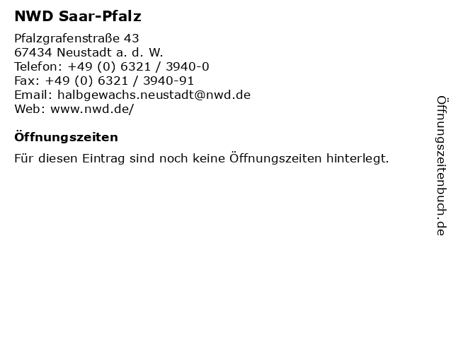 NWD Saar-Pfalz in Neustadt a. d. W.: Adresse und Öffnungszeiten