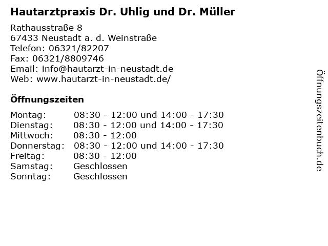 Hautarztpraxis Dr. Uhlig und Dr. Müller in Neustadt a. d. Weinstraße: Adresse und Öffnungszeiten