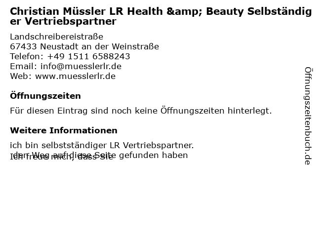 Christian Müssler LR Health & Beauty Selbständiger Vertriebspartner in Neustadt an der Weinstraße: Adresse und Öffnungszeiten