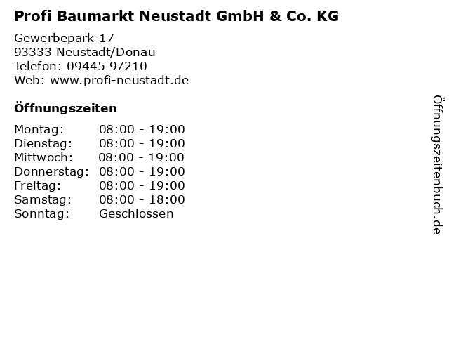 Profi Baumarkt Neustadt GmbH & Co. KG in Neustadt/Donau: Adresse und Öffnungszeiten