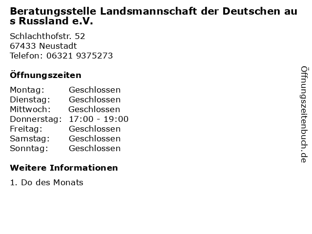 Beratungsstelle Landsmannschaft der Deutschen aus Russland e.V. in Neustadt: Adresse und Öffnungszeiten