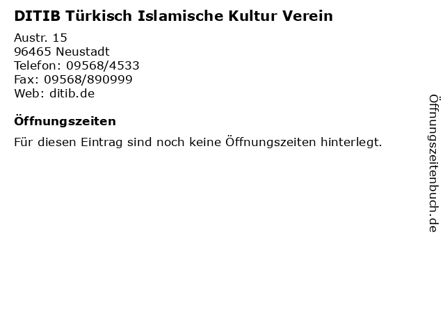 DITIB Türkisch Islamische Kultur Verein in Neustadt: Adresse und Öffnungszeiten