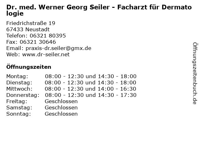 Dr. med. Werner Georg Seiler - Facharzt für Dermatologie in Neustadt: Adresse und Öffnungszeiten