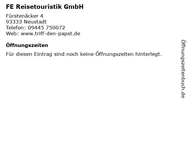 FE Reisetouristik GmbH in Neustadt: Adresse und Öffnungszeiten