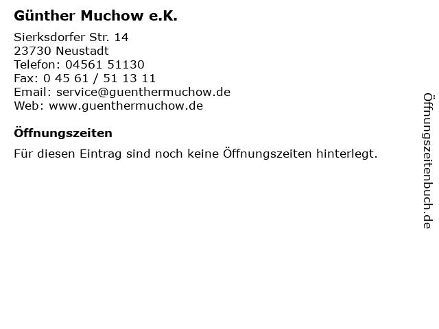 Günther Muchow e.K. in Neustadt: Adresse und Öffnungszeiten