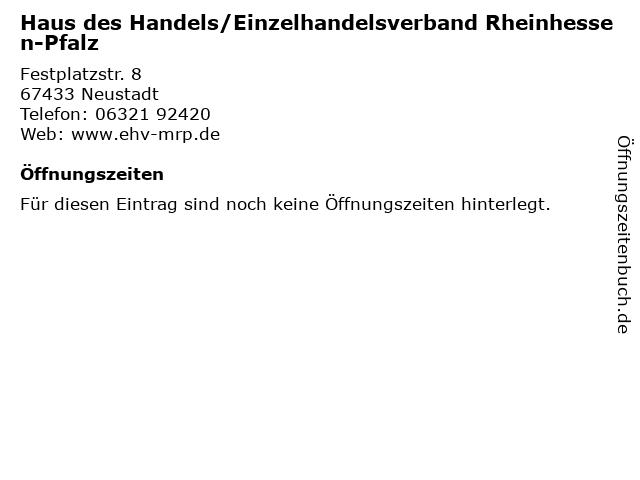 Haus des Handels/Einzelhandelsverband Rheinhessen-Pfalz in Neustadt: Adresse und Öffnungszeiten