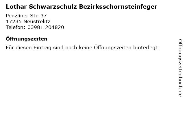 Lothar Schwarzschulz Bezirksschornsteinfeger in Neustrelitz: Adresse und Öffnungszeiten