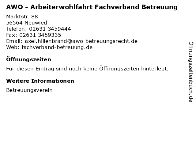 AWO - Arbeiterwohlfahrt Fachverband Betreuung in Neuwied: Adresse und Öffnungszeiten