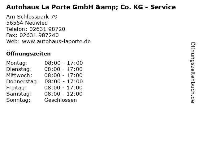 Autohaus La Porte GmbH & Co. KG - Service in Neuwied: Adresse und Öffnungszeiten