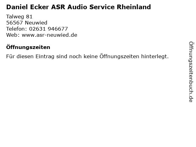 Daniel Ecker ASR Audio Service Rheinland in Neuwied: Adresse und Öffnungszeiten