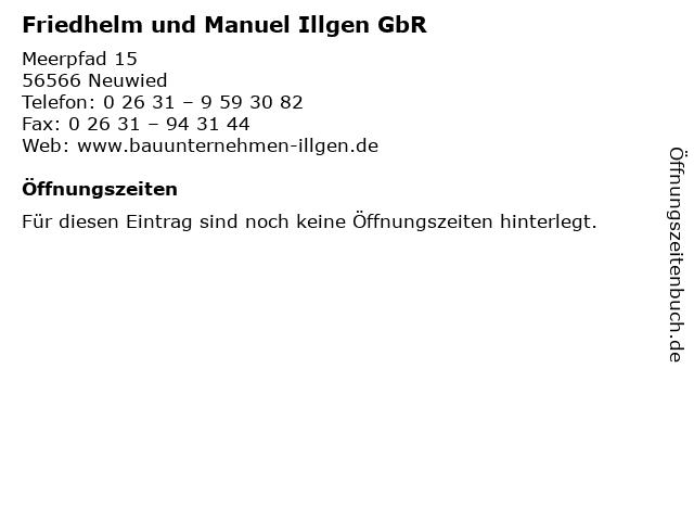 Friedhelm und Manuel Illgen GbR in Neuwied: Adresse und Öffnungszeiten
