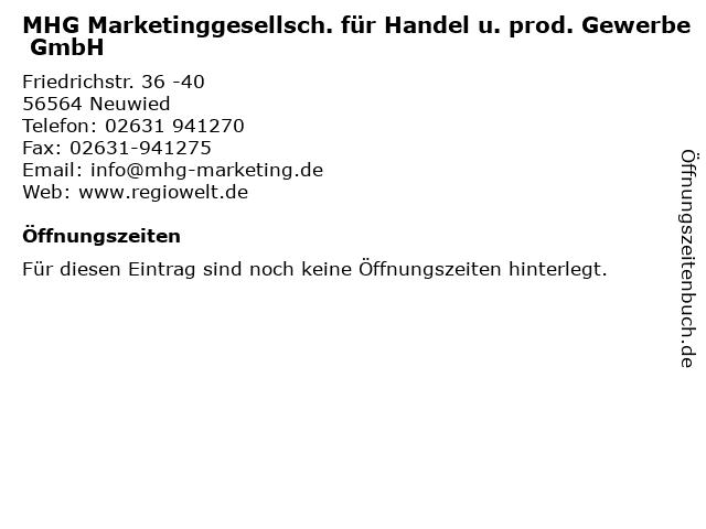 MHG Marketinggesellsch. für Handel u. prod. Gewerbe GmbH in Neuwied: Adresse und Öffnungszeiten