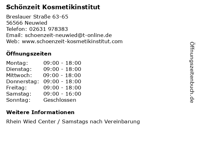 Schönzeit Kosmetikinstitut in Neuwied: Adresse und Öffnungszeiten