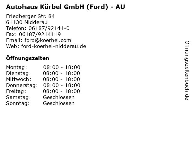 Autohaus Körbel GmbH (Ford) - AU in Nidderau: Adresse und Öffnungszeiten