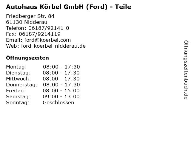 Autohaus Körbel GmbH (Ford) - Teile in Nidderau: Adresse und Öffnungszeiten
