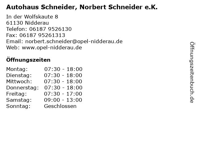 Autohaus Schneider, Norbert Schneider e.K. in Nidderau: Adresse und Öffnungszeiten