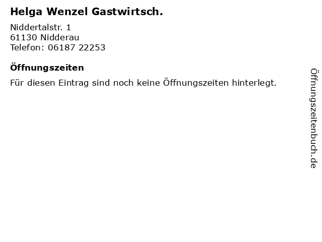 Helga Wenzel Gastwirtsch. in Nidderau: Adresse und Öffnungszeiten
