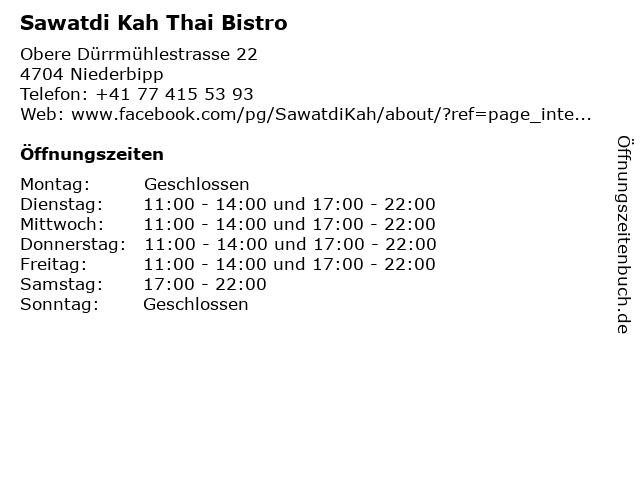 Sawatdi Kah Thai Bistro in Niederbipp: Adresse und Öffnungszeiten