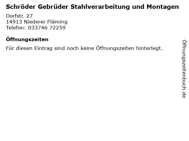 Schröder Gebrüder Stahlverarbeitung und Montagen in Niederer Fläming: Adresse und Öffnungszeiten
