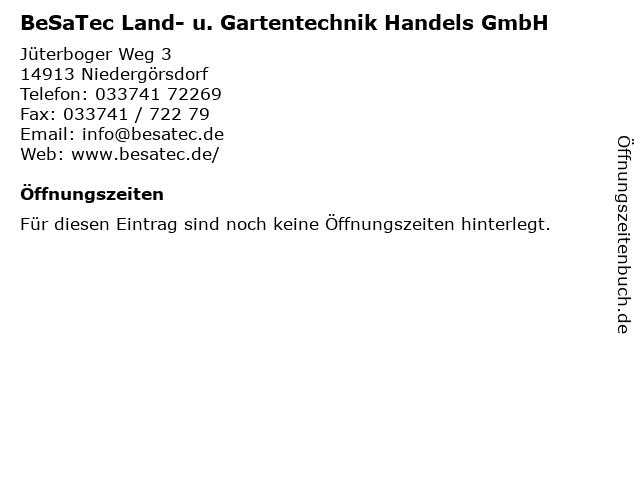 BeSaTec Land- u. Gartentechnik Handels GmbH in Niedergörsdorf: Adresse und Öffnungszeiten