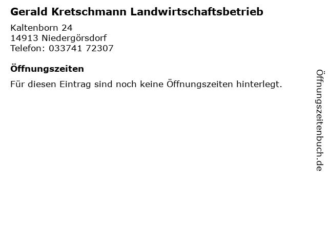 Gerald Kretschmann Landwirtschaftsbetrieb in Niedergörsdorf: Adresse und Öffnungszeiten