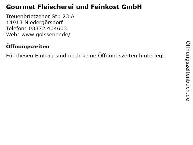 Gourmet Fleischerei und Feinkost GmbH in Niedergörsdorf: Adresse und Öffnungszeiten