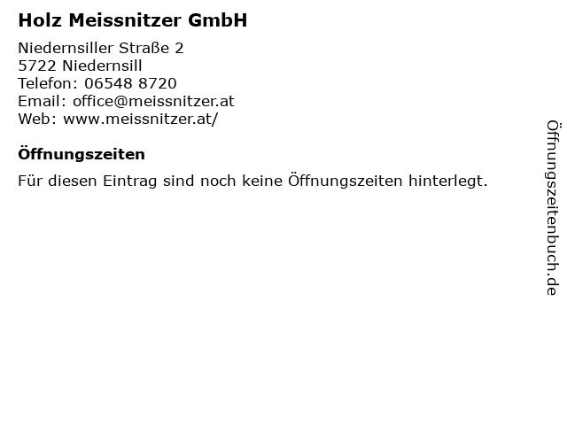 Holz Meissnitzer GmbH in Niedernsill: Adresse und Öffnungszeiten