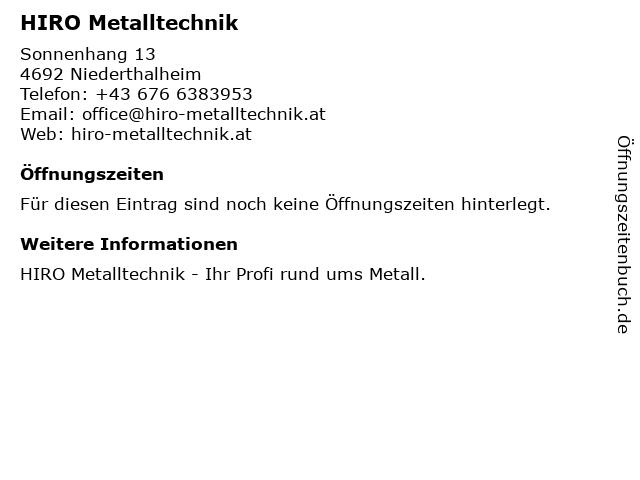 HIRO Metalltechnik in Niederthalheim: Adresse und Öffnungszeiten