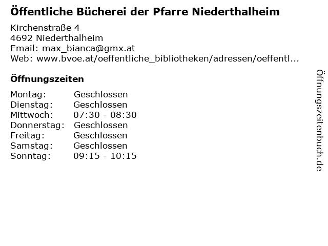 Öffentliche Bücherei der Pfarre Niederthalheim in Niederthalheim: Adresse und Öffnungszeiten