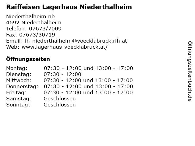 Raiffeisen Lagerhaus Niederthalheim in Niederthalheim: Adresse und Öffnungszeiten