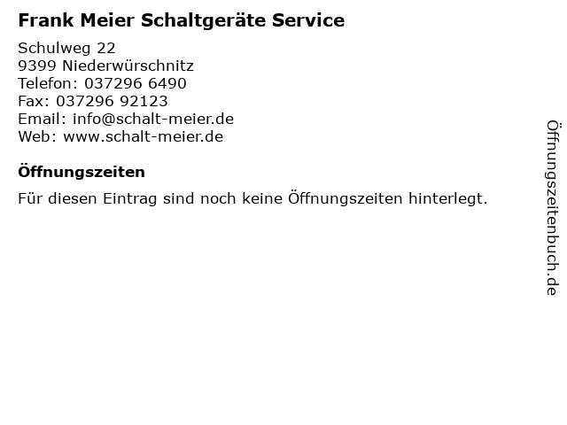 Frank Meier Schaltgeräte Service in Niederwürschnitz: Adresse und Öffnungszeiten