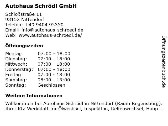 Autohaus Schrödl GmbH in Nittendorf: Adresse und Öffnungszeiten
