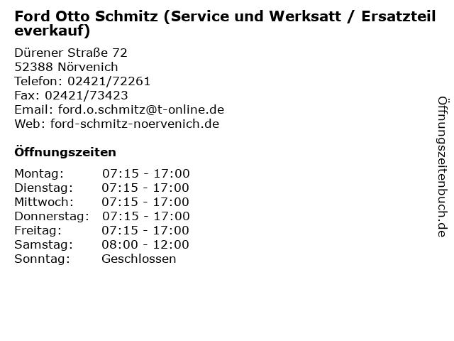 Ford Otto Schmitz (Service und Werksatt / Ersatzteileverkauf) in Nörvenich: Adresse und Öffnungszeiten