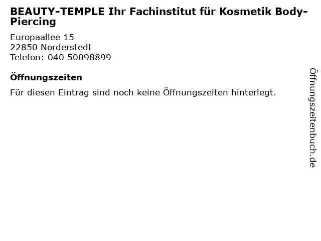 BEAUTY-TEMPLE Ihr Fachinstitut für Kosmetik Body-Piercing in Norderstedt: Adresse und Öffnungszeiten