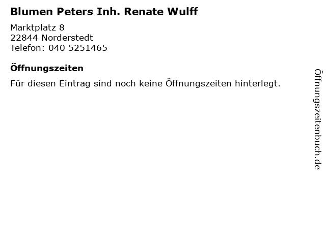 Blumen Peters Inh. Renate Wulff in Norderstedt: Adresse und Öffnungszeiten