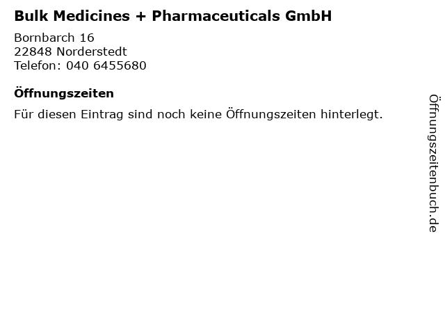 Bulk Medicines + Pharmaceuticals GmbH in Norderstedt: Adresse und Öffnungszeiten