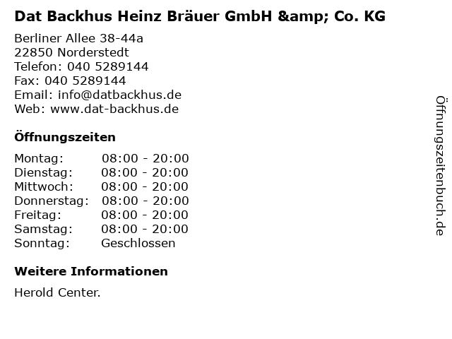 Dat Backhus Heinz Bräuer GmbH & Co. KG in Norderstedt: Adresse und Öffnungszeiten