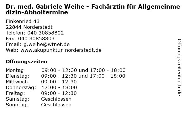 Dr. med. Gabriele Weihe - Fachärztin für Allgemeinmedizin-Abholtermine in Norderstedt: Adresse und Öffnungszeiten