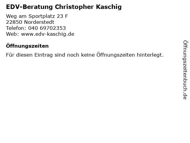 EDV-Beratung Christopher Kaschig in Norderstedt: Adresse und Öffnungszeiten