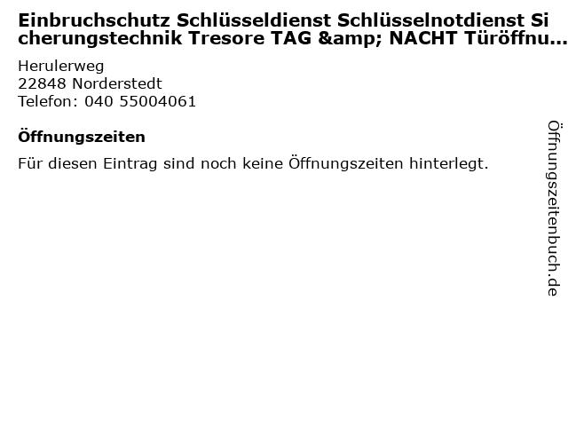 Einbruchschutz Schlüsseldienst Schlüsselnotdienst Sicherungstechnik Tresore TAG & NACHT Türöffnung e.K. in Norderstedt: Adresse und Öffnungszeiten