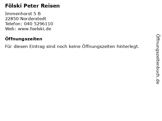 Fölski Peter Reisen in Norderstedt: Adresse und Öffnungszeiten