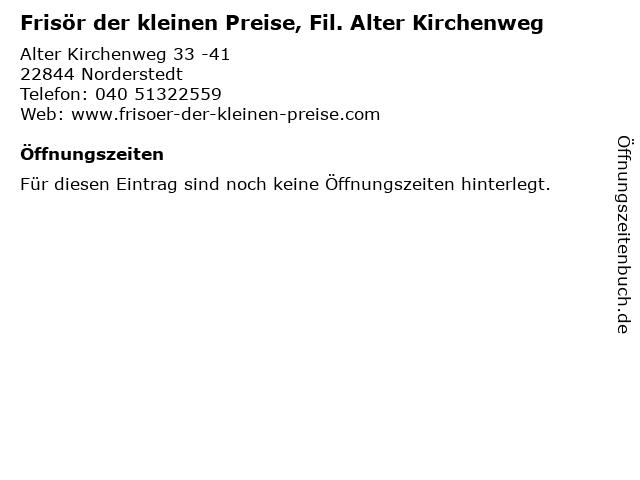 Frisör der kleinen Preise, Fil. Alter Kirchenweg in Norderstedt: Adresse und Öffnungszeiten