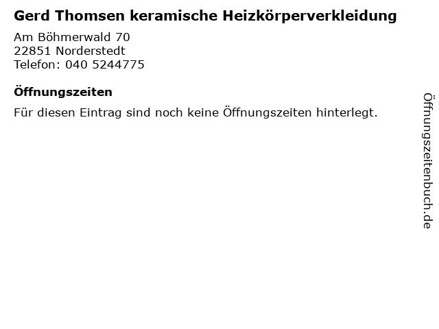 Gerd Thomsen keramische Heizkörperverkleidung in Norderstedt: Adresse und Öffnungszeiten