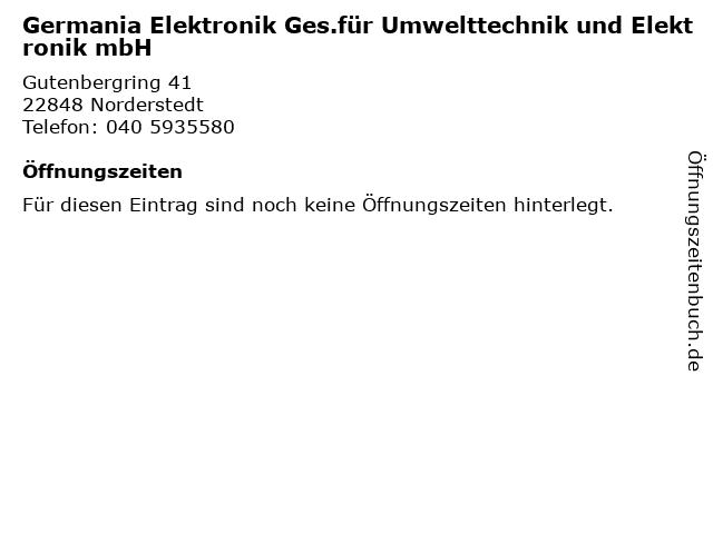Germania Elektronik Ges.für Umwelttechnik und Elektronik mbH in Norderstedt: Adresse und Öffnungszeiten